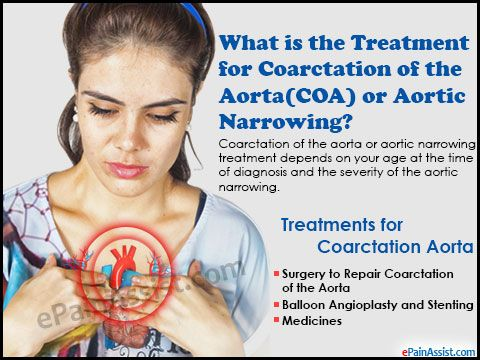 What is the Treatment for Coarctation of the Aorta (COA) or Aortic Narrowing? Read: http://www.epainassist.com/abdominal-pain/aorta/treatment-and-recovery-time-for-coarctation-of-the-aorta