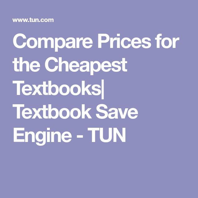 Compare Prices for the Cheapest Textbooks| Textbook Save Engine - TUN
