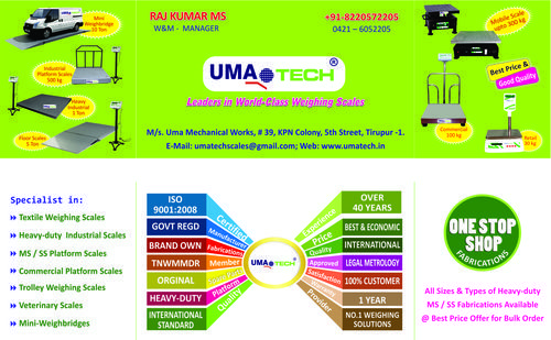 Umatech Scales, India's Leading Weighing Scales Manufacturer : Umatech Scales Tirupur, Leaders in World-class Weighing Scales in Tamil nadu, Retail & Economic Weighing Scales Manufacturer, Commercial Platform Weighing Scales Supplier, Leading Manufacturer & Suppliers of Industrial Platform Weighing Scales, Heavy-duty Industrial Platform Weighing Machines, Industrial Floor Scales, Electronic Weighing Machines, Mini Weighbridges, Textile Weighing Scales, Warping Beam Weighing ...
