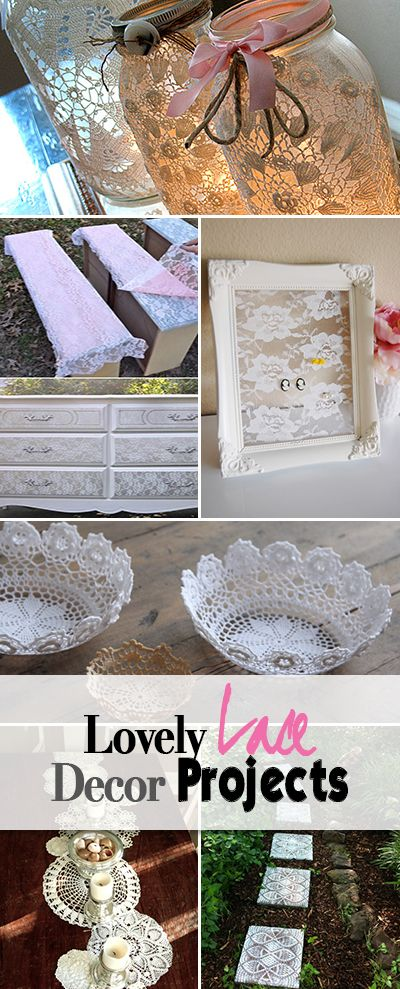 Lovely Lace Decor Projects • Great tutorials and easy projects for bringing the romance of lace into your home decor!