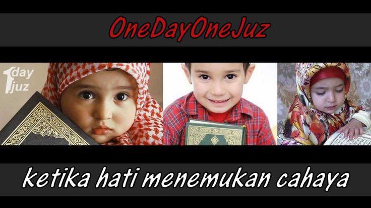 ONE DAY ONE JUZ   INDONESIA MENGAJI