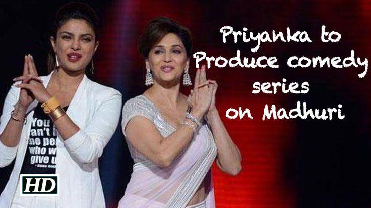 Priyanka to Produce comedy series on Madhuri Dixit , http://bostondesiconnection.com/video/priyanka_to_produce_comedy_series_on_madhuri_dixit/,  #Baywatch #Devdas #hawayeinsong #isn'titromantic #jabharrymetsejal #madhuridixitreallifestory #PriyankaChopra #priyanka'sboyfriend #Quantico #shahrukhanushka