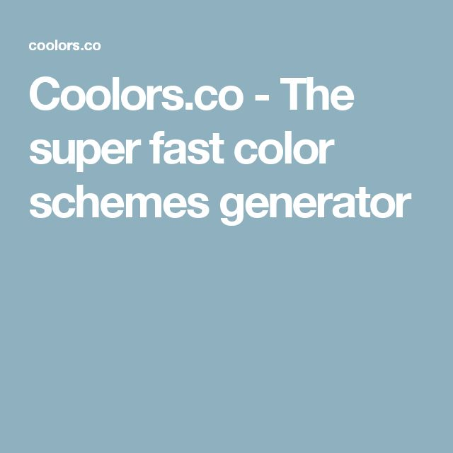 Coolors.co - The super fast color schemes generator