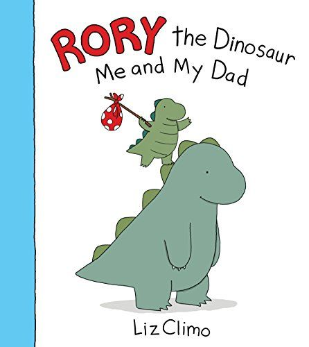 47 best dinosaurs images on pinterest baby books childrens books rory the dinosaur me and my dad books for kids fandeluxe Image collections