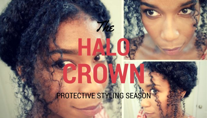 Protective Styling Season: The Halo Crown
