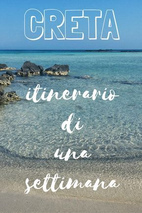 Una settimana a Creta? ecco un itinerario on the road per scoprire il meglio di questa affascinante isola della Grecia. Spiagge, villaggi, archeologia, natura...