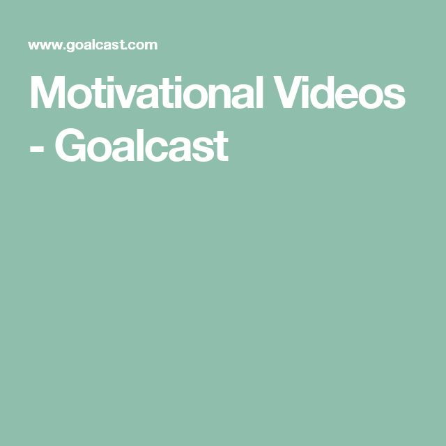 Motivational Videos - Goalcast