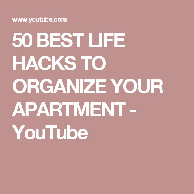 50 BEST LIFE HACKS TO ORGANIZE YOUR APARTMENT - YouTube ...