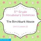 Journey 39 S 5th Grade Vocabulary Dominoes The Birchbark