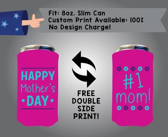 Happy Mother S Day 1 Mom 8oz Slim Can Cooler Double Side Print Red Bull Foam Fabric 8sc Mom01 Happy Mothers Day Happy Mothers Sorority Fraternity