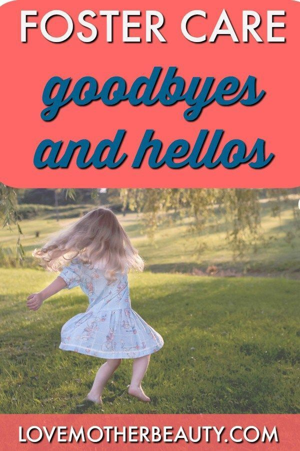 Foster Care Goodbyes and Hellos.  What it is like to say goodbye to a child you love.  What is is like to welcome a new child into your home