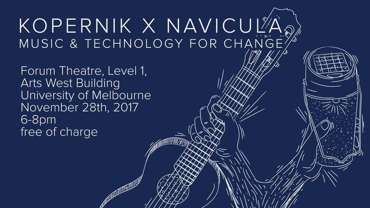 Kopernik x Navicula - Music & Technology for change, University of Melbourne 28 November 2017 via Kopernik (@thekopernik) | Twitter
