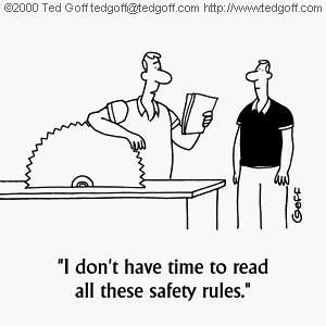 Don't be a fool and follow your safety rules!
