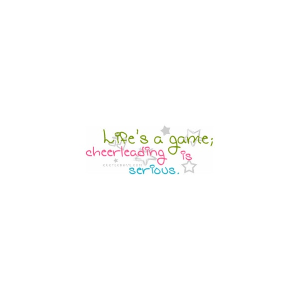 Cheerleading Quote Graphics, Cute Cheerleading Quote Graphics,... ❤ liked on Polyvore