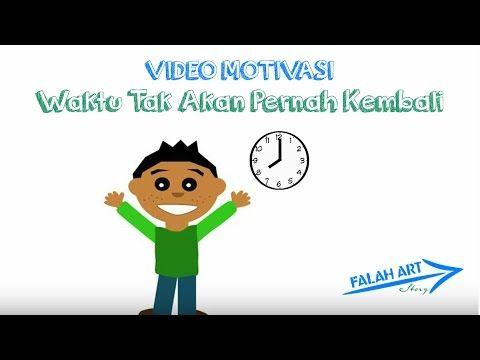 [Video Motivasi]  Waktu Tak Akan Pernah Kembali