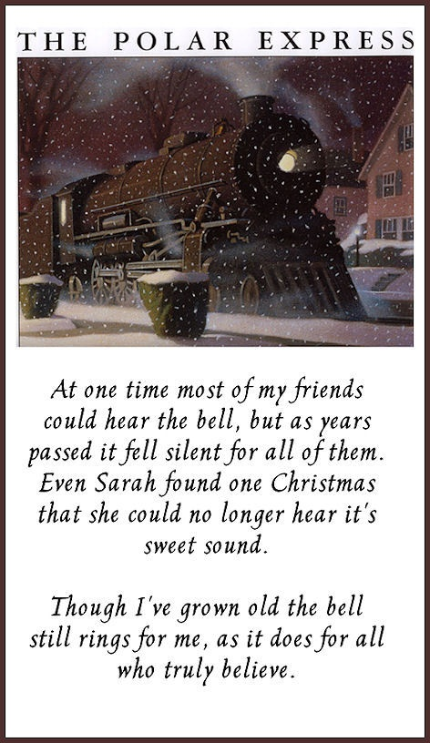 .....'Though I've grown old the bell still rings for me, as it does for all who truly believe'