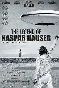 La leggenda di Kaspar Hauser(2013) - Rotten Tomatoes