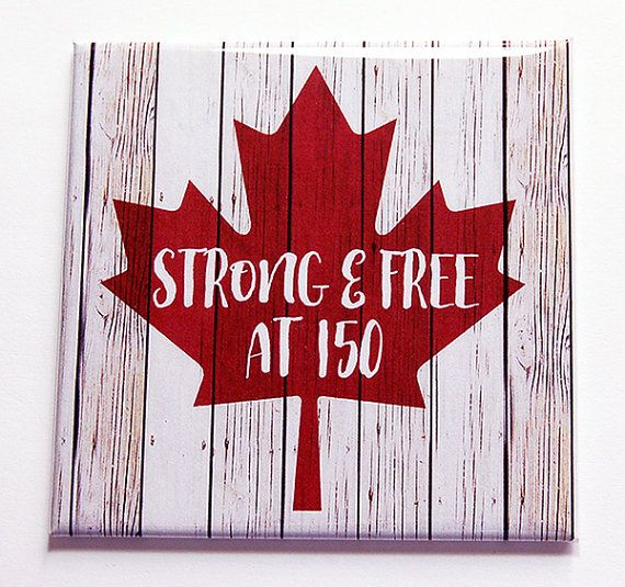 Canada 150th Maple Leaf Magnet Strong and Free at 150 Maple