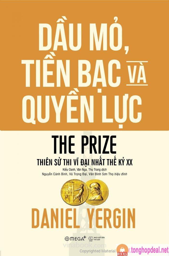 Sach Mới Ebook The Prize Dầu Mỏ Tiền Bạc Va Quyền Lực