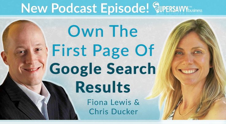 Fiona Lewis & Chris Ducker talk about ways to own the space on Google for your business, brand, and name. #podcast #interview #SEO #personalBranding