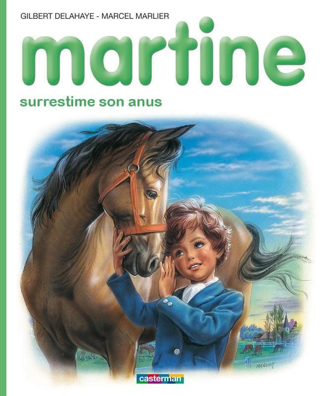 Martine surestime son anus