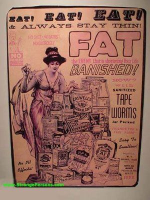 Banish body fat with...TAPE WORMS!  Old #ad