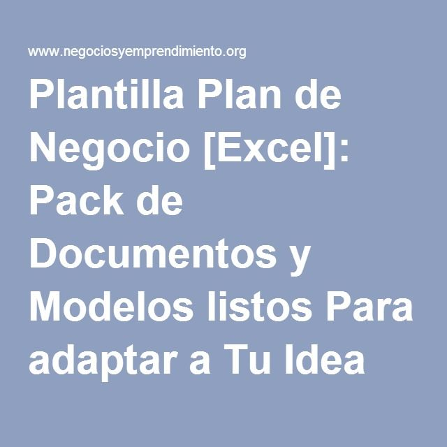Plantilla Plan de Negocio [Excel]: Pack de Documentos y Modelos listos Para adaptar a Tu Idea de Negocio