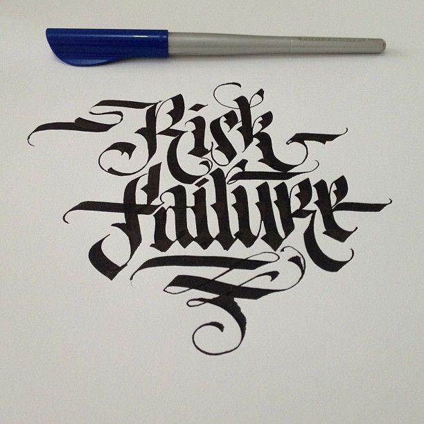 Raisk Failure #ink #calligraphy #lettering #typography #typographyporn #art…