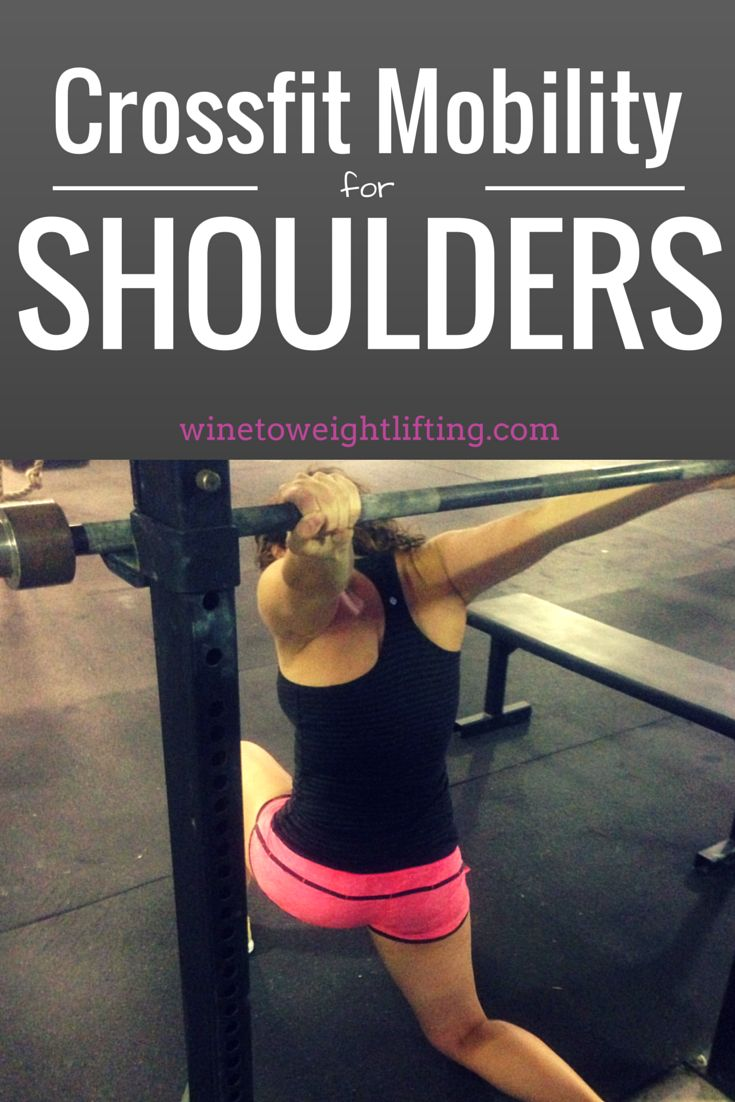 Crossfit Mobility for Shoulders; a look at various stretches to help mobilize shoulders for Crossfit from @winetoweights blog. Use these stretches for shoulder mobility to stay supple, prevent injury, and improve lifting efficiency. For more Crossfit-related posts, check out www.winetoweightlifting.com/category/crossfit