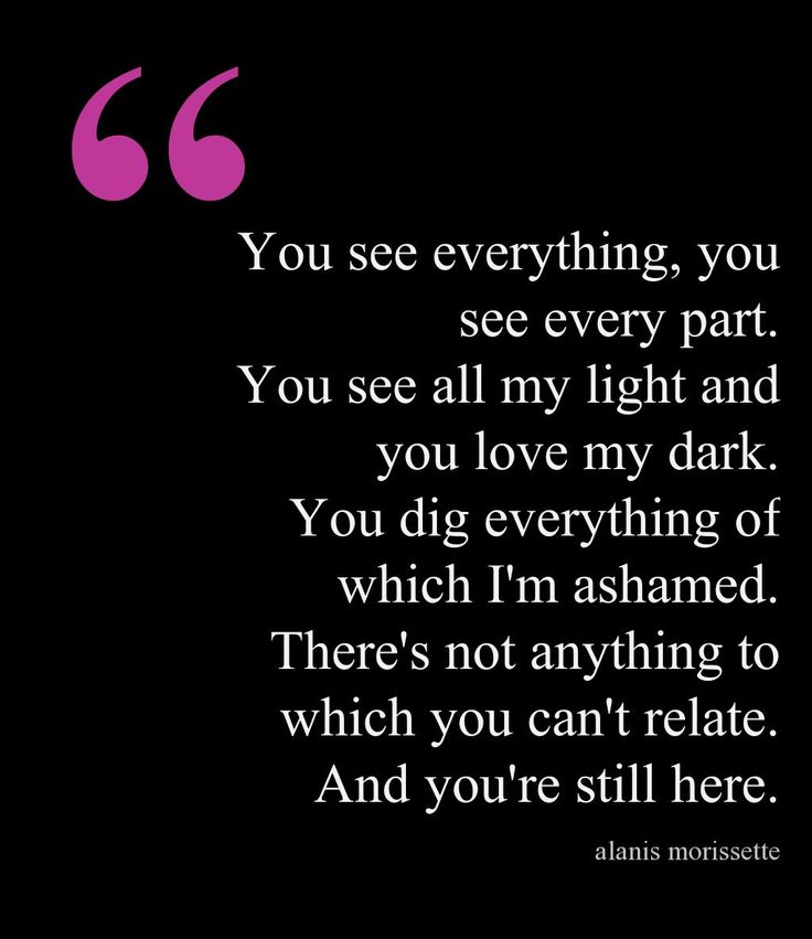 I love her lyrics and this song is (in a way) my love letter to my husband.  'Everything' by Alanis Morissette