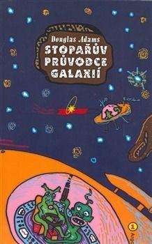 Stopařův průvodce Galaxií. Musí to být přesně toto vydání, které je na obrázku. Pouze první díl, zbylé mám.