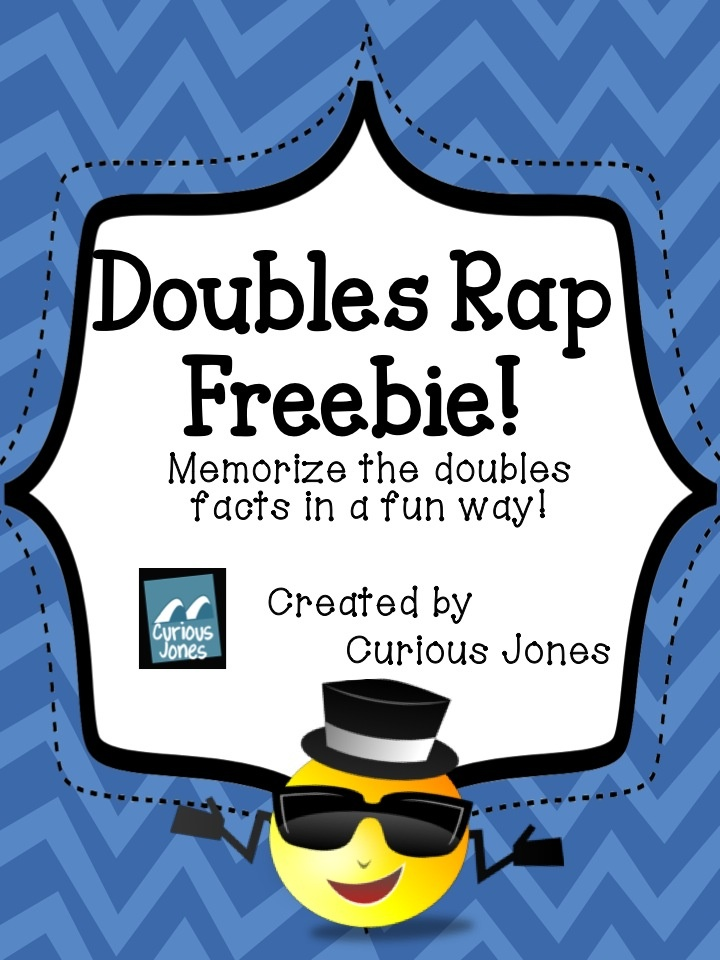"FREE doubles rap . Helps students learn the doubles facts much faster than worksheets.  The rap reads 1 + 1 = 2 - one plus one is two.  Rapping like the queen refers to Queen Latifah who is pictured.  My boys liked to echo ""rapping like a queen"" with ""or king""  We would also pretend to dress up in rapper clothes before singing each time.    Created by Curious Jones"