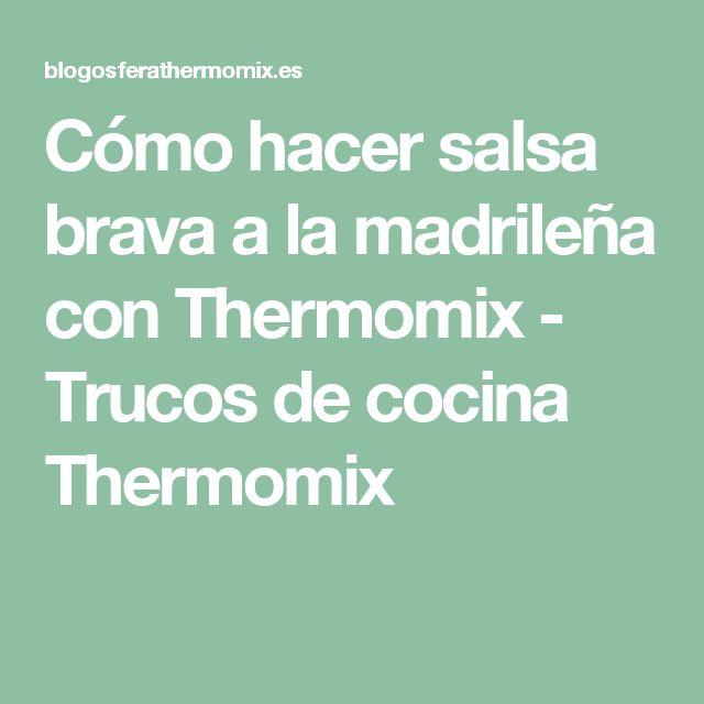 Cómo hacer salsa brava a la madrileña con Thermomix - Trucos de cocina Thermomix