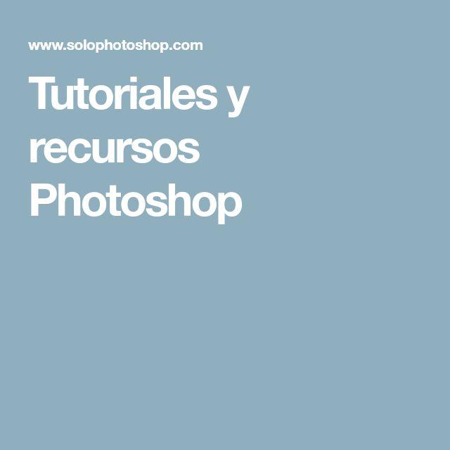 Tutoriales y recursos Photoshop