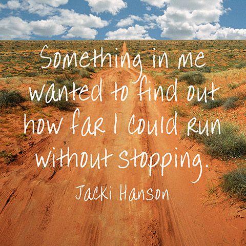 Motivation to keep going from U.S. marathon runner Jacki Hanson.