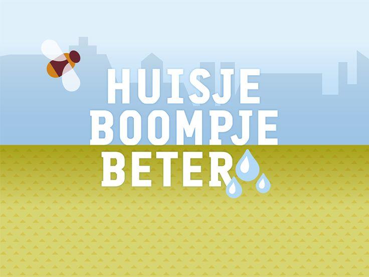 Huisje Boompje beter app Inspiratie voor klimaatvriendelijk wonen en tuinieren. Zie: http://huisjeboompjebeter.nl/