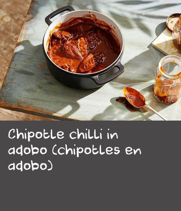Chipotle chilli in adobo (chipotles en adobo) | The remarkable smokiness of the chipotle chilli is wonderfully enhanced by this sweet and sour pickling process. A great condiment to have on hand as a boost of flavour and heat to any dish, try adding chipotle chilli in adobo to mayonnaise, guacamole or chilli con carne. Either chipotle meco (with a tobacco colour and tiger stripe) or chipotle mora (mora meaning blackberry, the approximate colour of the dried chilli) may be used in this…