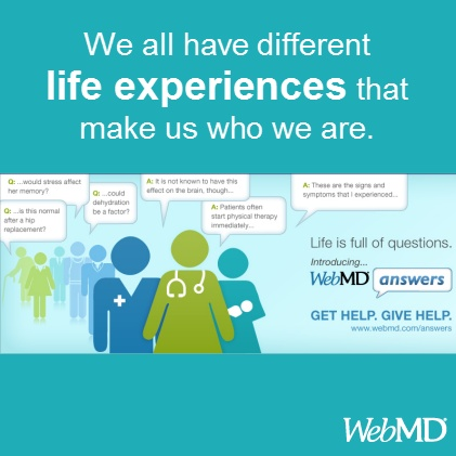 Health questions? Get answers from experts, organizations, and people like you at WebMD Answers http://on.webmd.com/T74QWM