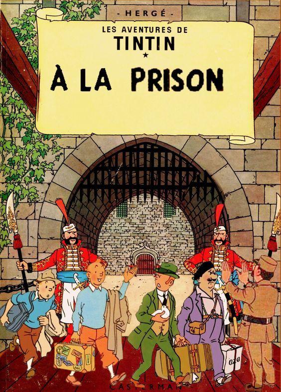Les Aventures de Tintin - Album Imaginaire - Tintin à la Prison