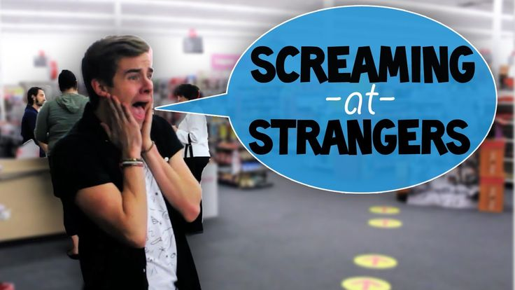 Screaming at Strangers<< WATCH!!!!! you will not regret!!!! it is the funniest video EVER!!!!!! I was crying so hard from laughing:'D