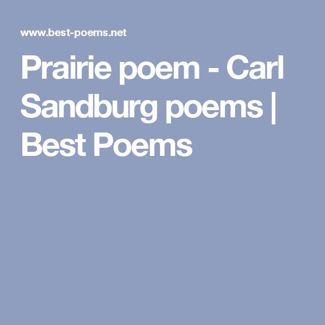 Prairie poem - Carl Sandburg poems | Best Poems