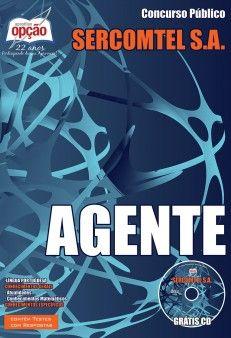 Apostila Concurso SERCOMTEL S.A. - TELECOMUNICAÇÕES de Londrina / PR - 2015: - Cargo: Agente