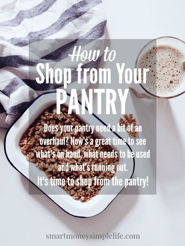 How to Shop from Your Pantry | Shopping from your pantry is a great challenge for your ingenuity. A nourishing and tasty menu just needs simple ingredients and a little imagination. #FrugalFood #ShopYourPantry #StockpilingTips - Smart Money, Simple Life