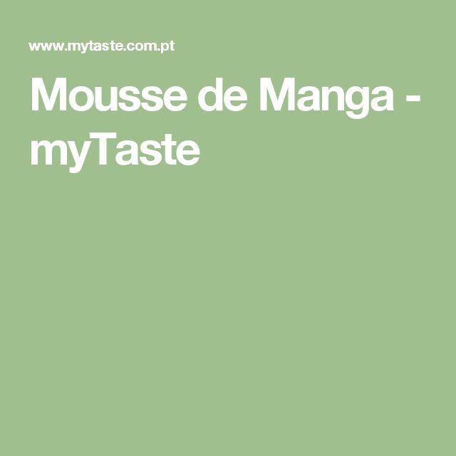 Mousse de Manga - myTaste