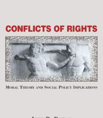 Conflicts Of Rights: Moral Theory And Social Policy Implications PDF