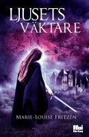 Marie-Louise Fritzén-författare: Bloggen Magiska runor recenserar  Ljusets väktare!...