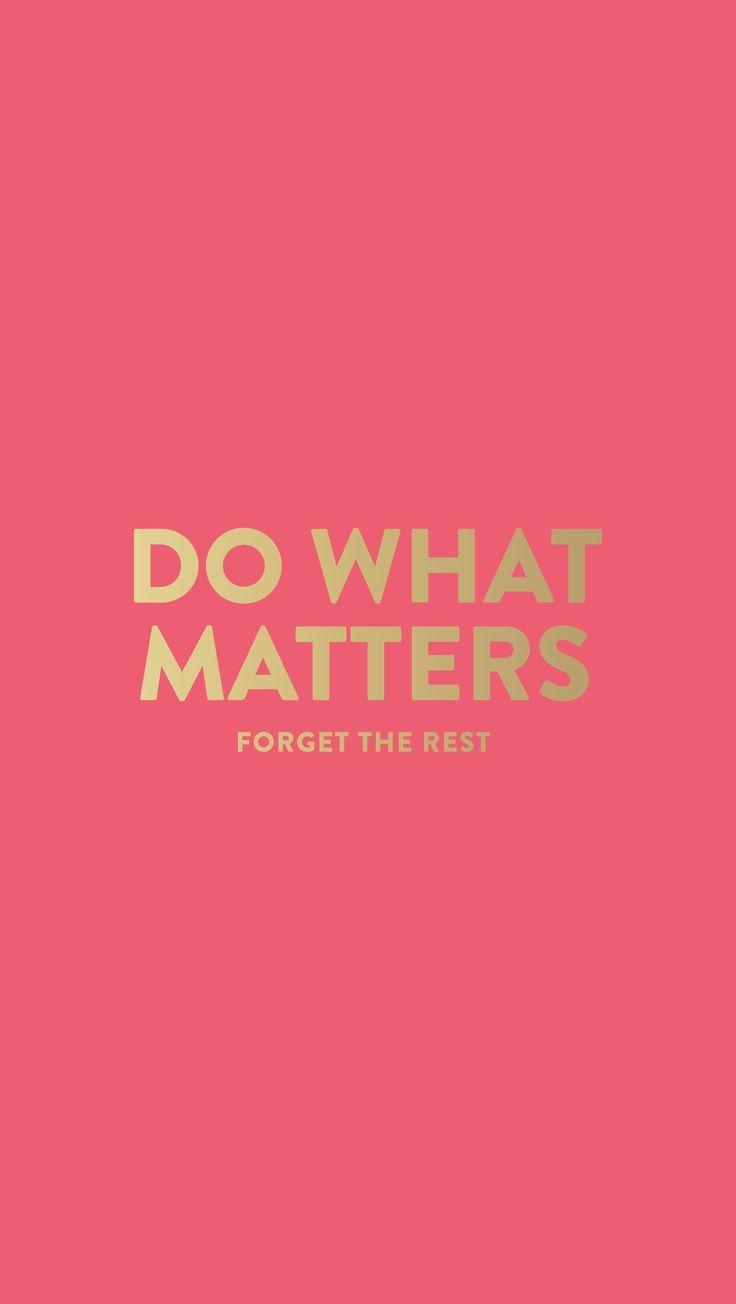 Do What Matters iPhone wallpaper via emilyley