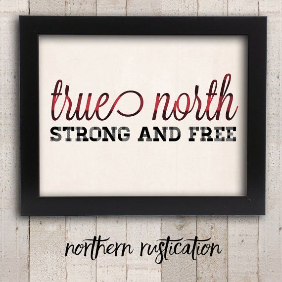 Canadian True North Strong and Free Art  Oh by NorthernRustication