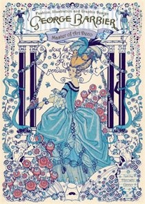 BOOK  George Barbier: Master Of Art Deco: Fashion, Illustration And Graphic Design