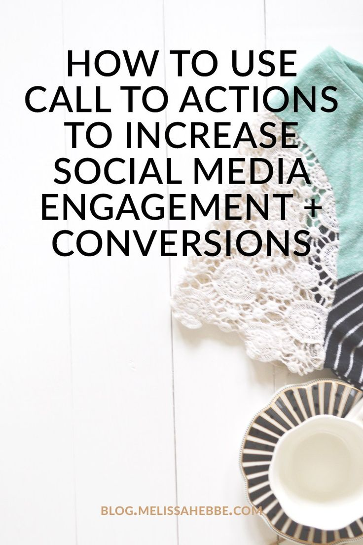 Are you using call to actions to increase your social media engagement and conversions? You should!